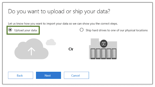 upload or ship your data