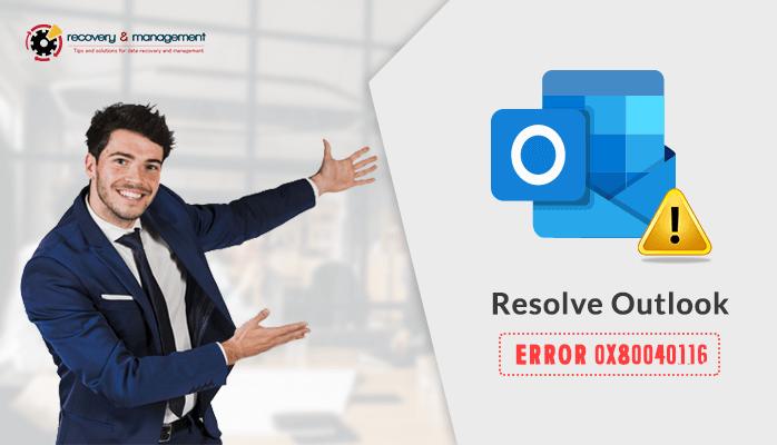 Outlook Error 0x80040116