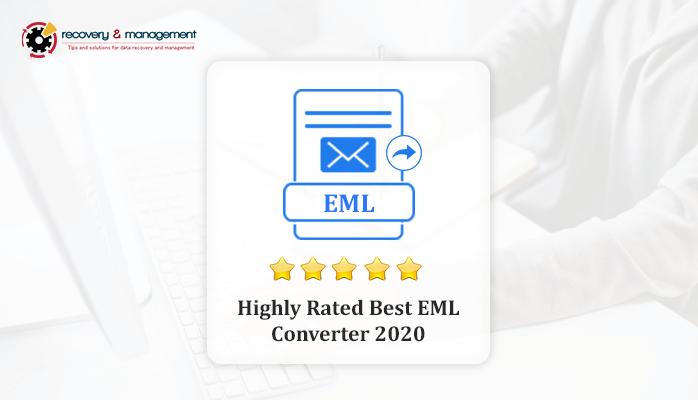 Best EML Converter 2020