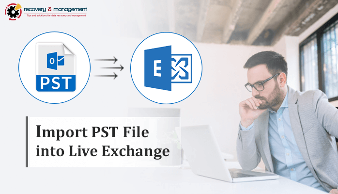 import pst file into live exchange